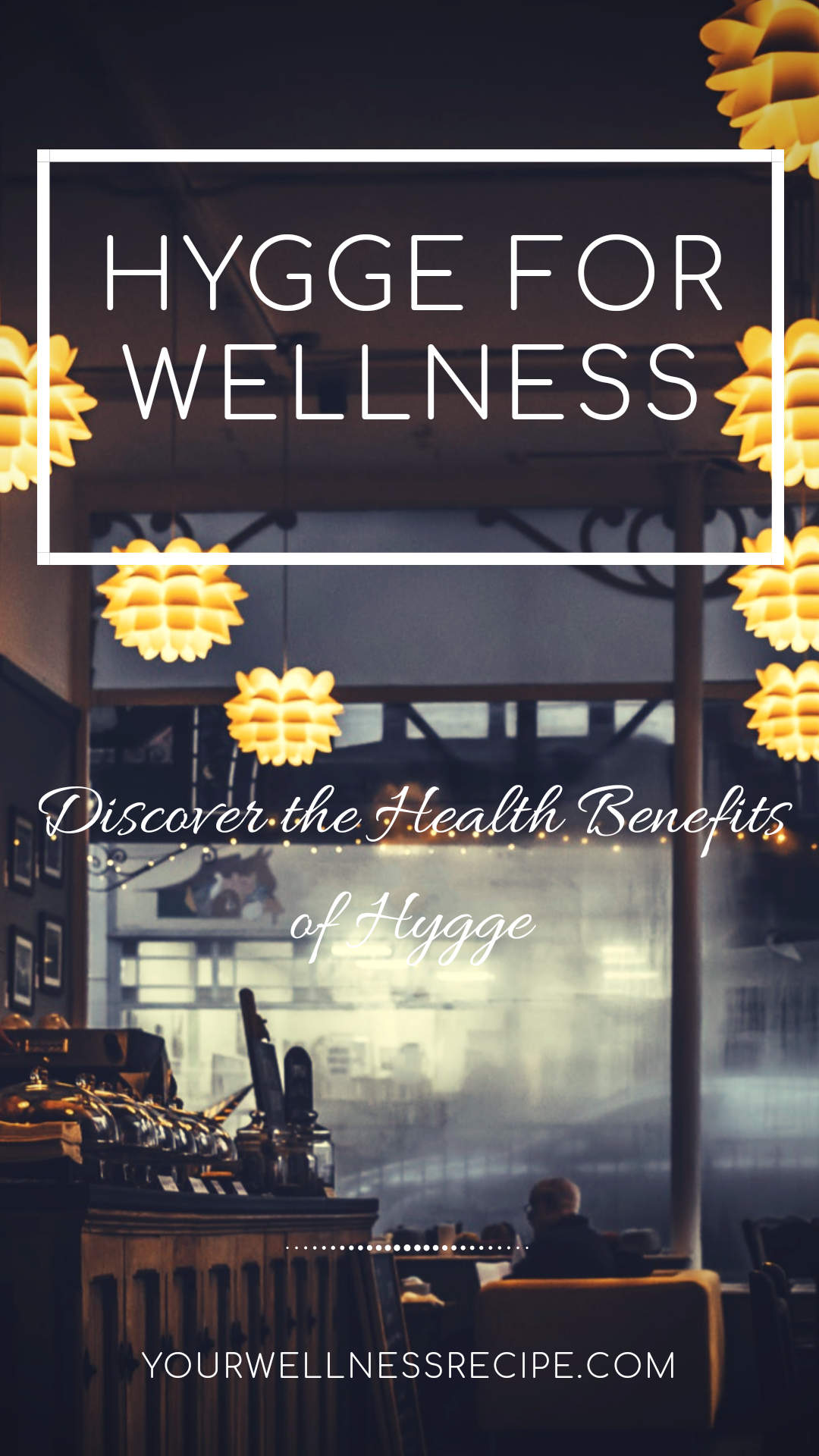 hygge-for-wellness